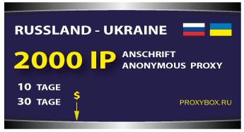 Russisch und Ukrainisch 2000 Proxy-IP-Adressen