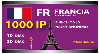 FRANCIA proxies 1000 IP