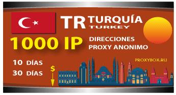 TURQUÍA proxies 1000 IP