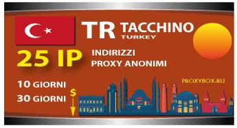TACCHINO 25 indirizzi proxy IP